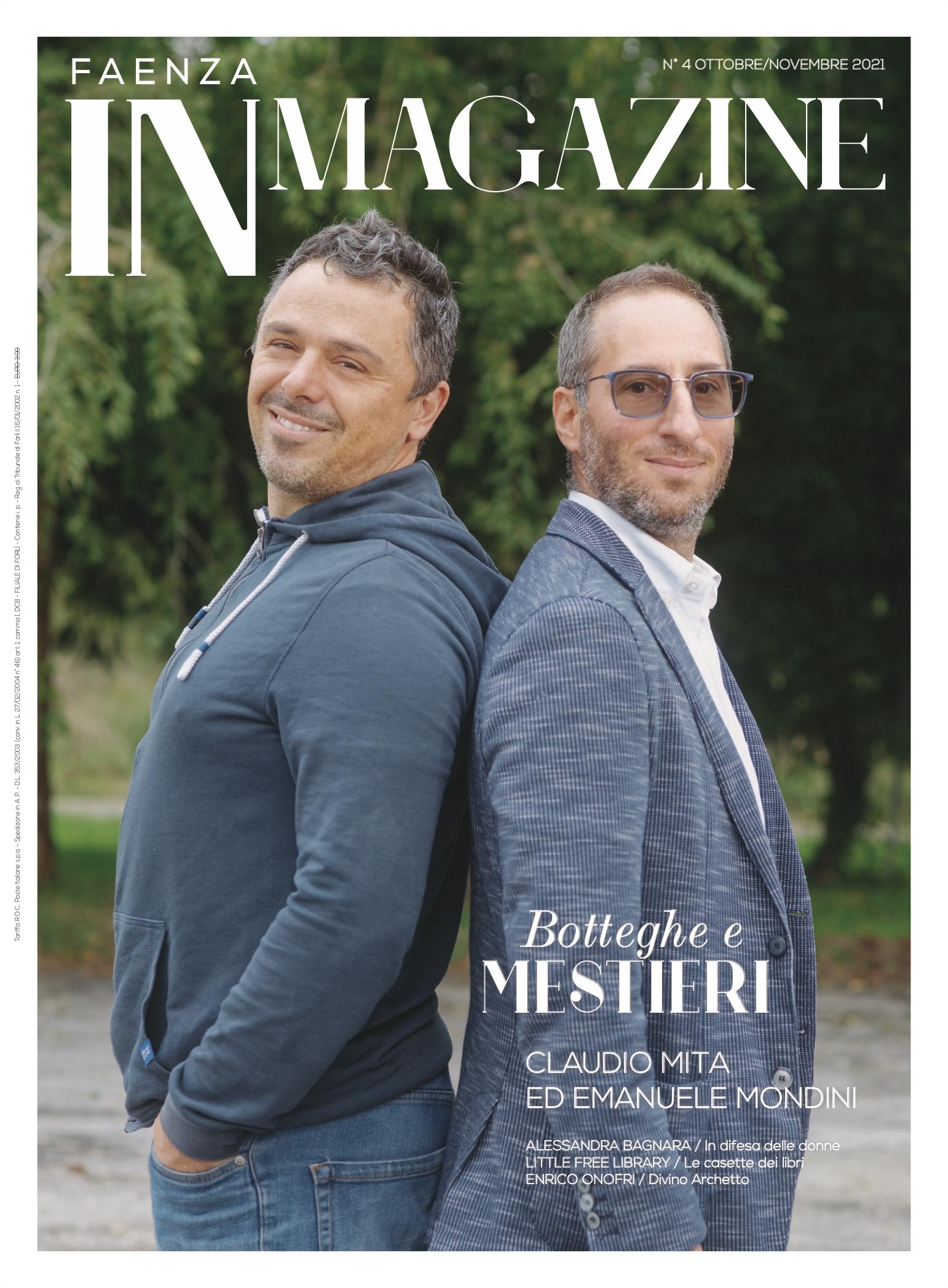 Faenza IN Magazine 04-2021: in copertina, Claudio Mita ed Emanuele Mondini